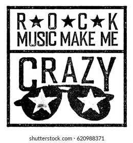 Rock music make me crazy. Tee print design template. Vintage old style.