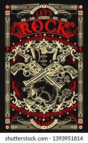 Rock music print. Electric guitar, skull and crossed guns. Let's Rock slogan. Musical old school art, t-shirt design