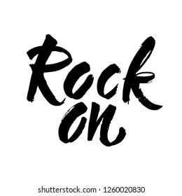 Rock on. Valentines day greeting card with calligraphy. Hand drawn design elements. Handwritten modern brush lettering. Vector illustration