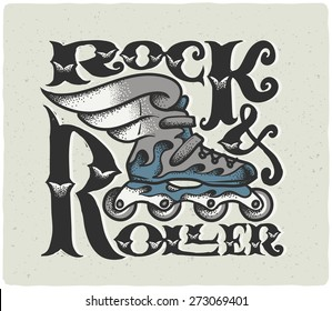 """""""Rock & Roller"""" vintage lettering composition. Stylized roller skate with wings illustration. Print for rollers t-shirt."""