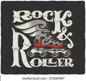 """Rock & Roller"" vintage lettering composition. Stylized roller skate with wings illustration."