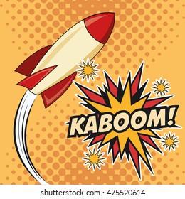 rocket spaceship kaboom boom explosion cartoon pop art comic retro communication icon. Colorful pointed design. Vector illustration
