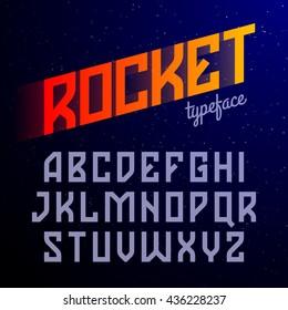 Rocket typeface. Constructivism style font. Vector illustration.