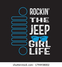 Rocking the jeep girl life t shirt design vector, black background