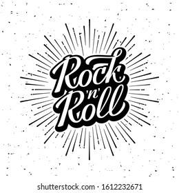 Rock'n'Roll lettering. Monochrome hipster vintage label , badge Rock'n'Roll for poster , flayer or t-shirt print with starburst and ray. Vector illustration