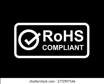RoHS compliant symbol on black background. Stock vector icon