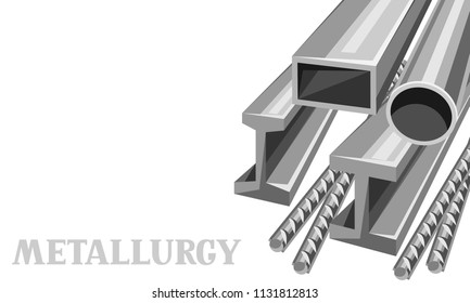 Rolled metal products banner. Metallurgical industrial illustration of tubes, rails and armature.