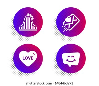 Roller coaster, Love and Love letter icons simple set. Halftone dots button. Smile chat sign. Attraction park, Sweetheart, Heart. Happy face. Holidays set. Classic flat roller coaster icon. Vector