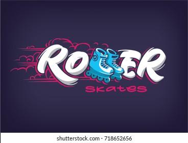Roller skates. stylized inscription