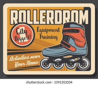 Rollerdrom rink and roller skate activity rink vintage retro poster. Vector summer roller skaters park and training equipment rental, professional and hobby outdoor leisure activity