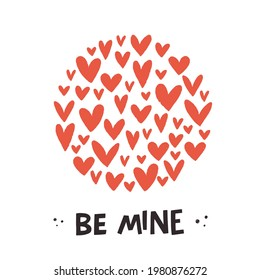 Romantic card design with cute red hand drawn hearts in a circle and hand lettering inscription Be Mine. Flat style illustration, great for Valentine's Day ecard, invitation, social media template