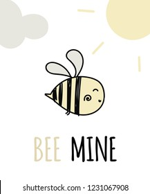 Romantic card template. Valentine's Day greeting card. Cute illustration of bee, sun and clound. With bee mine text lettering