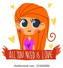 "Romantic cute ""All I need is love"" postcard. Vector Greeting card for Valentine's Day, wedding, games. With cute teen girl and hearts. With love."