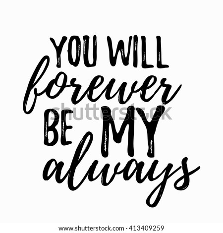 Romantic Inspirational Quote You Will Forever Stock Vector Royalty Classy Romantic Quote
