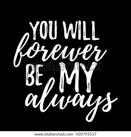 Romantic Inspirational Quote You Will Forever Stock Vector Royalty