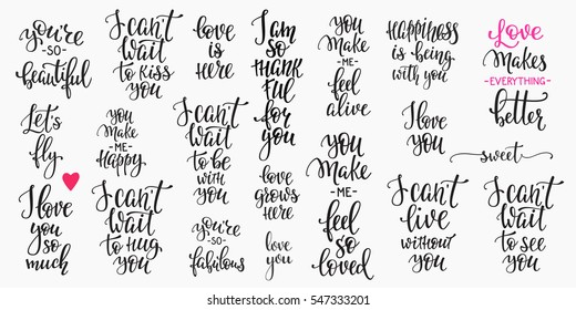 Romantic lettering set. Calligraphy postcard or poster graphic design typography element. Hand written vector style happy valentines day sign. Lets fly Love you so mush Make better Happiness with you