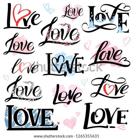 Romantic Lettering Set With The Word Love Vector Inscriptions Collection On White Background With Hearts