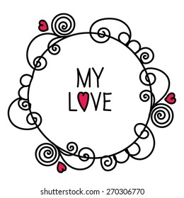 Romantic and love illustrations and typography. Template for wedding, anniversary, birthday, invitations. Greeting bouquets, hearts, berries, flowers, leafs, wreaths, laurels. Best for Valentines Day.
