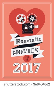 Romantic movies concept layout with with retro film projector. Lovely vector illustration on annual selection of themed films