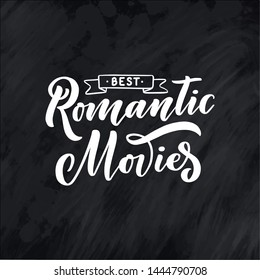 Romantic Movies lettering in calligraphy style on white background. Graphic design illustration. Hand drawing slogan. Template for Online Cinema. Vector illustration