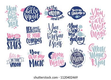 Romantic phrases or quotes handwritten with elegant cursive calligraphic font and decorated by cute elements. Love and passion inscriptions isolated on white background. Colored vector illustration.