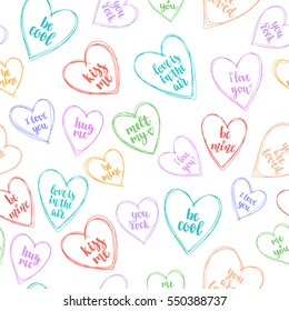 Romantic seamless pattern with hand drawing hearts and romantic saying for your design. Valentines day vector decoration on white background.