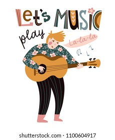 Romantic singer with guitar and lettering - 'Let's play music'. Vector illustration for music festival.  Bright poster design.