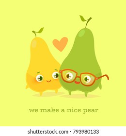 Romantic Valentine's Day Card. Cute Kawaii Characters. Vector Illustration. Cartoon style. Funny pun quote. Pears.