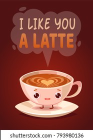 Romantic Valentine's Day Card. Cute Kawaii Characters. Vector Illustration. Cartoon style. Funny pun quote. Coffee latte mug.