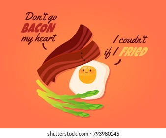 Romantic Valentine's Day Card. Cute Kawaii Characters. Vector Illustration. Cartoon style. Funny pun quote. Breakfast. Bacon, fried eggs and asparagus.