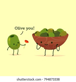 Romantic Valentine's Day Card. Cute Kawaii Characters. Vector Illustration. Cartoon style. Funny pun quote. Olives.