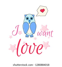 Romantic vector cards template, poster with phrase, owl, heart. Beautiful love card. background. Design for t-shirt and prints. Typography card, color image. Wallpaper.
