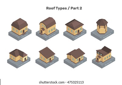 Roof Types vector set. Colored isolated illustrations of isometric houses. The modern types of roofs. Part 2.