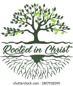 Rooted in Christ, Christian Faith, Typography for print or use as poster, card, flyer or T Shirt