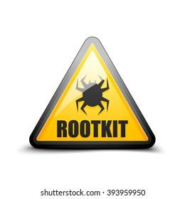 Rootkit Hazard sign