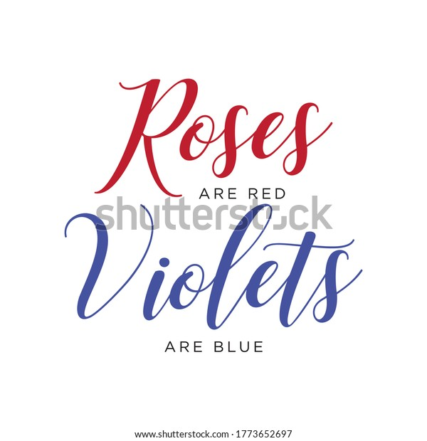 Rose are Red, Violets are Blue Vector Text Illustration Background