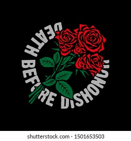 """Roses in the form of skulls with the inscription """"death before dishonor"""". T-shirt design. Vector file."""