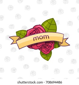 Roses. Mom. Vector illustration. American tattoo classic style.