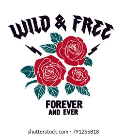 Roses vector print. Wild and Free typography design.