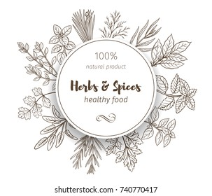 Round banner template with hand drawn sketch herbs and spices for farmers market menu design. Vector illustration page decoration culinary herbs in ink retro style.