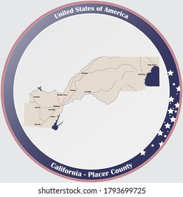 Round button with detailed map of Placer County in California, USA.