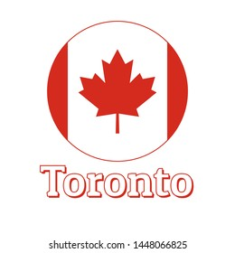 Round button Icon of national flag of Canada with red maple leaf on the white background and lettering of city name Toronto. Inscription for logo, banner, t-shirt print. Vector illustration