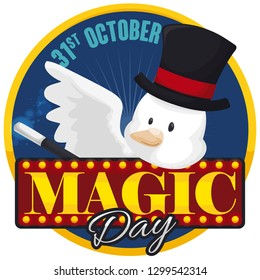 Round button with light sign and a cute dove like a magician with top hat and wand, performing a special trick to celebrate Magic Day in January 31.