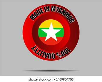 Round Button Made in with National flag of Republic of the Union of Myanmar. original colors and proportion. Simply vector illustration eps10, from countries flag set.