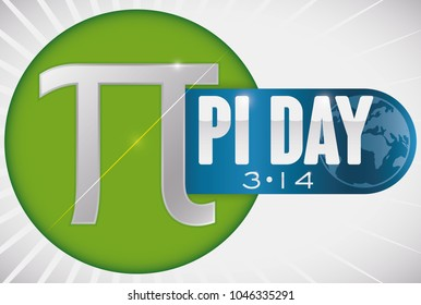 Round button with pi symbol with diameter line and a label with globe to commemorate World Pi Day in March 14.