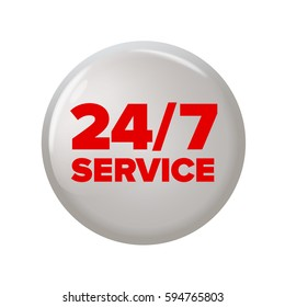 Round button with words '24/7 service'. Work time circle label for posters and banners. All-time maintenance tag. Design element on white background.