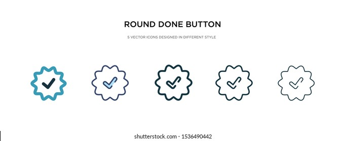 round done button icon in different style vector illustration. two colored and black round done button vector icons designed in filled, outline, line and stroke style can be used for web, mobile, ui