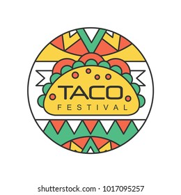 Round emblem with Mexican traditional street food. Taco festival concept. Abstract vector design for logo, badge, label or flyer. Line art with colorful fill