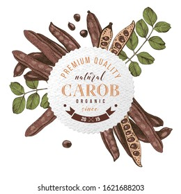 Round emblem with type design over hand drawn colorful carob pods and leaves. Superfood. Vector illustration