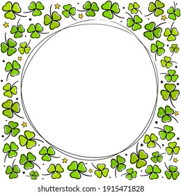 Round frame with hand drawn clover and stars. Saint Patrick's Day template. Irish greeting card. Vector illustration